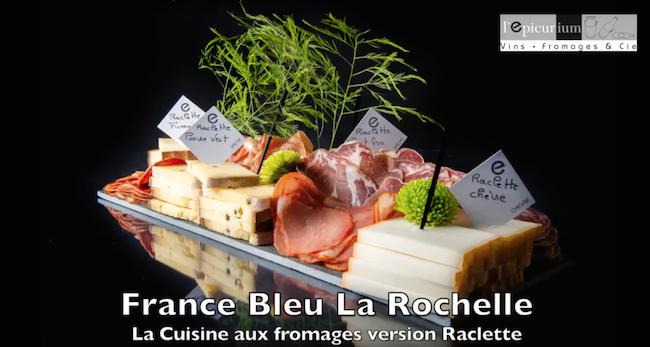 Emission France Bleu La Rochelle - Raclette